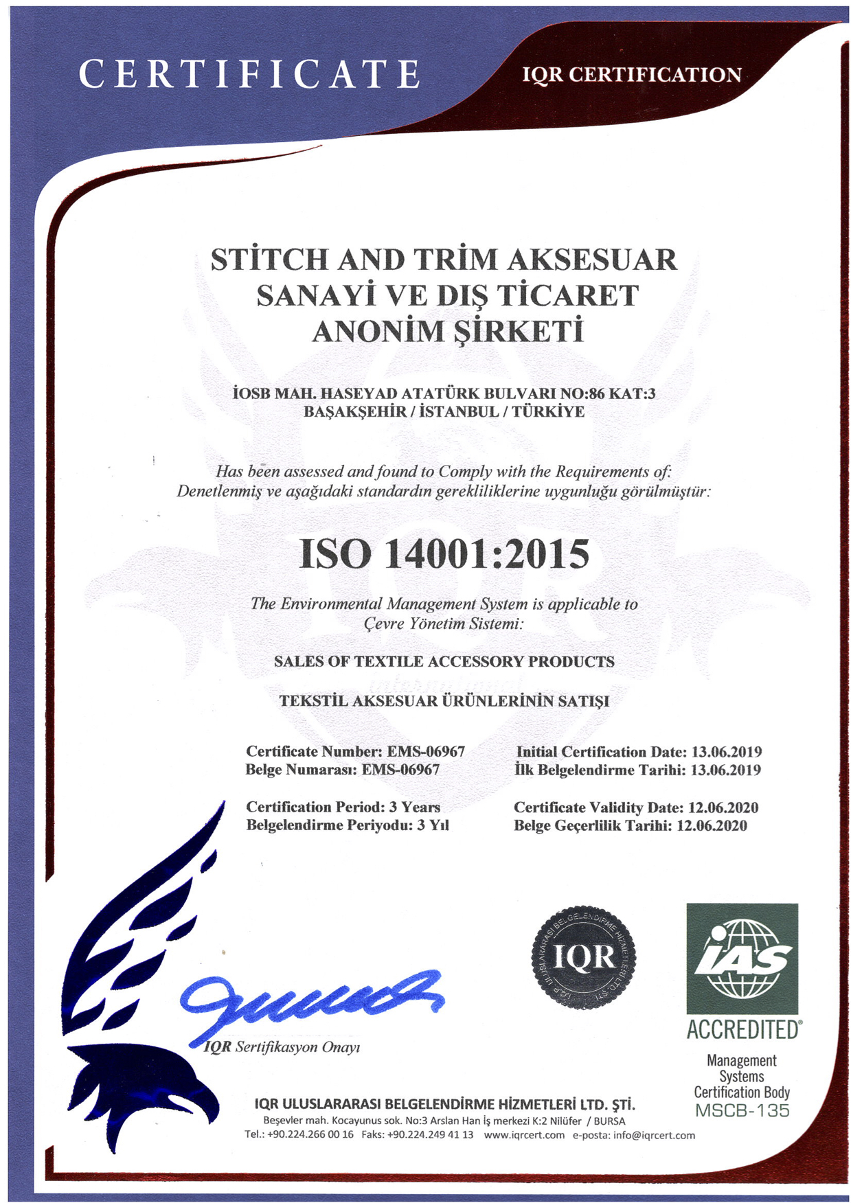 ISO 14001:2015 (THE ENVIRONMENTAL MANAGEMENT SYSTEM)