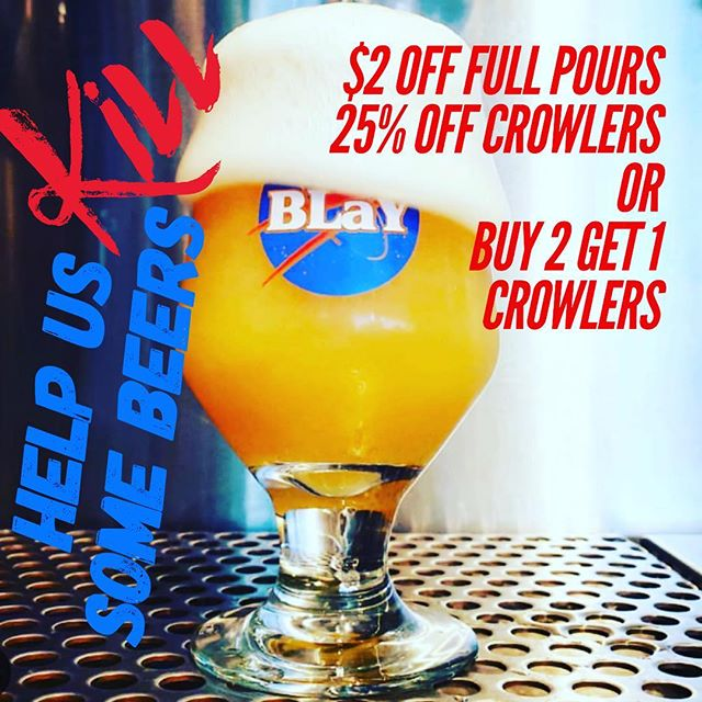 One more night. Kill some beers with us! $2 off full pours, crowler specials! Let's make room! #craftnotcrap #supportlocal #everythinghastogo