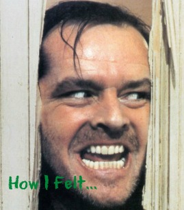 Jack Nicholson from the Shining (an awesome movie, btw)