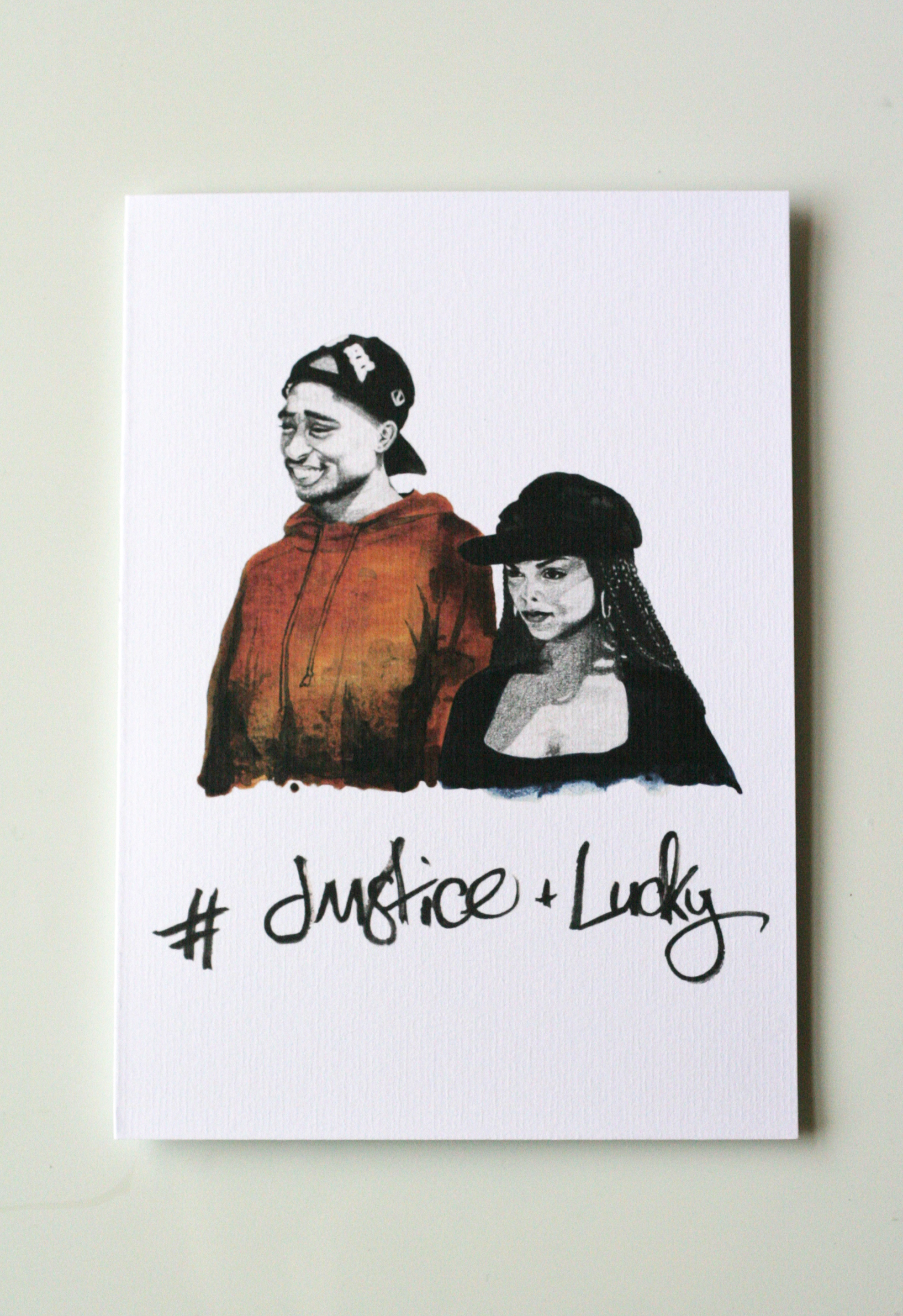 ' #JUSTICE + LUCKY'  A5 Valentines Card £3.50 in Shop> Cards. This card is based on the 1993 Film  Poetic Justice  directed by John Singleton. The best couple goals!