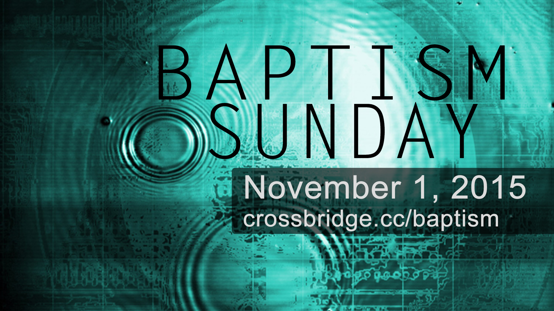 BAPTISM SUNDAY - November 1 Take your next step in following Jesus by going public with your faith through Baptism! Email  HERE  to receive a baptism packet with more information about this important step.
