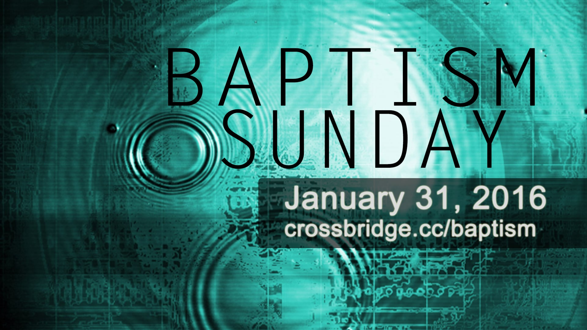 BAPTISM SUNDAY - January 31, 2016     Take your next step in following Jesus by going public with your faith through Baptism! Email  HERE  to receive a baptism packet with more information about this important step.