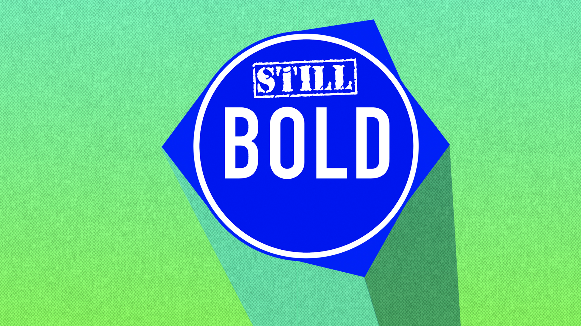 """""""STILL BOLD"""" - New Series beginning February 7th    It's the one year anniversary of  """"BOLD""""  and we believe God has more to say to us about what it means to live with  BOLD  faith. Join us as we celebrate what God has been doing and look toward more  BOLD  things He is calling us to!   Crossbridge Kids and students will go through this series too.   Community Groups will study along with the series.   Enjoy a warm  BOLD  bowl of chili on the porch after each service! It will be  another """"Super BOLD Sunday""""!"""