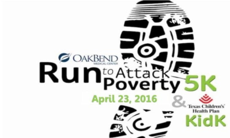RUN TO ATTACK POVERTY - 5K and KidK - APRIL 23, 2016   This is an event for the entire family! Attack Poverty is hosting their 5th Annual Oak Bend Medical Center Run to Attack Poverty 5K and Kids 1K which will include a chip timed certified 5K Run/Walk and Kids 1K. All proceeds benefit Attack Poverty. Get more information and register to run or volunteer      HERE  !