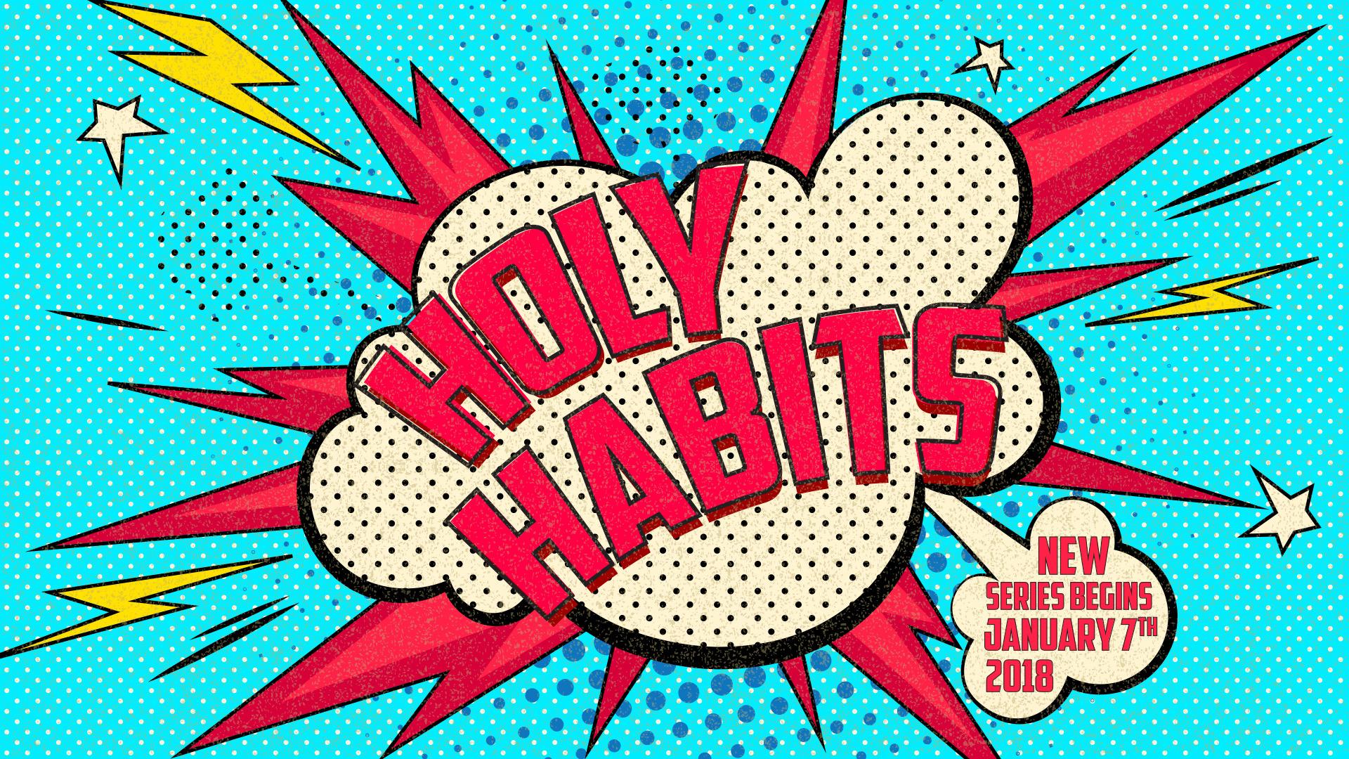 Holy Habits Promo copy.jpeg
