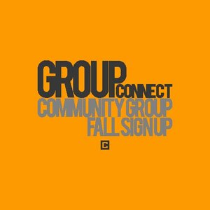 GROUP CONNECT | AUGUST 18 & 25   We believe God wants us to grow personally by connecting relationally. Community Groups at Crossbridge exist to help you grow together by making life-changing relationships. Visit our  GROUPS PAGE  to find a group or come to our Next Steps area in the lobby to get connected.