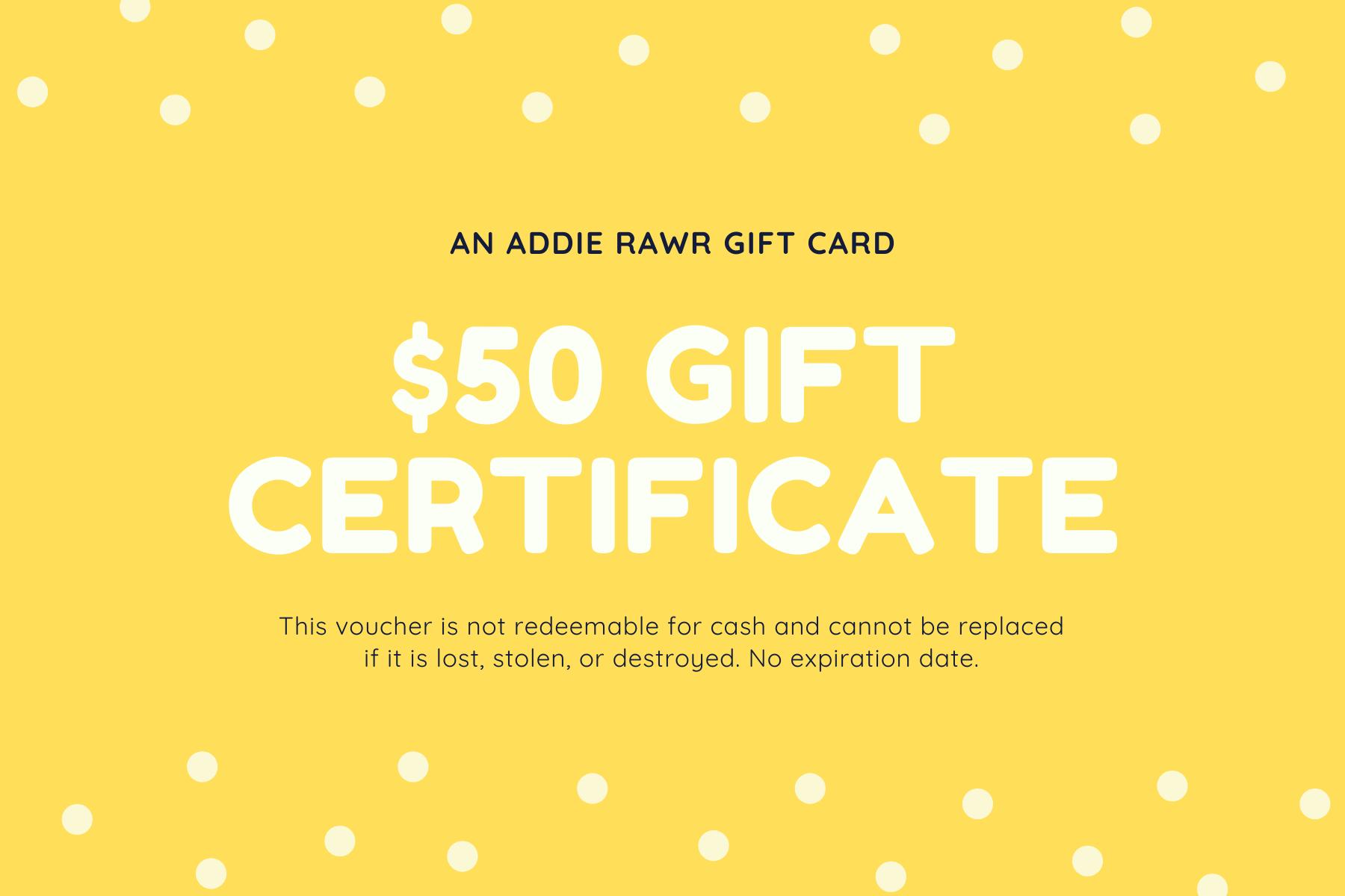 Gift Card Addie Rawr
