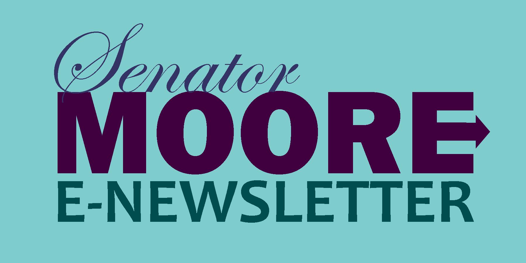 Sen. Moore - E-Newsletter.png