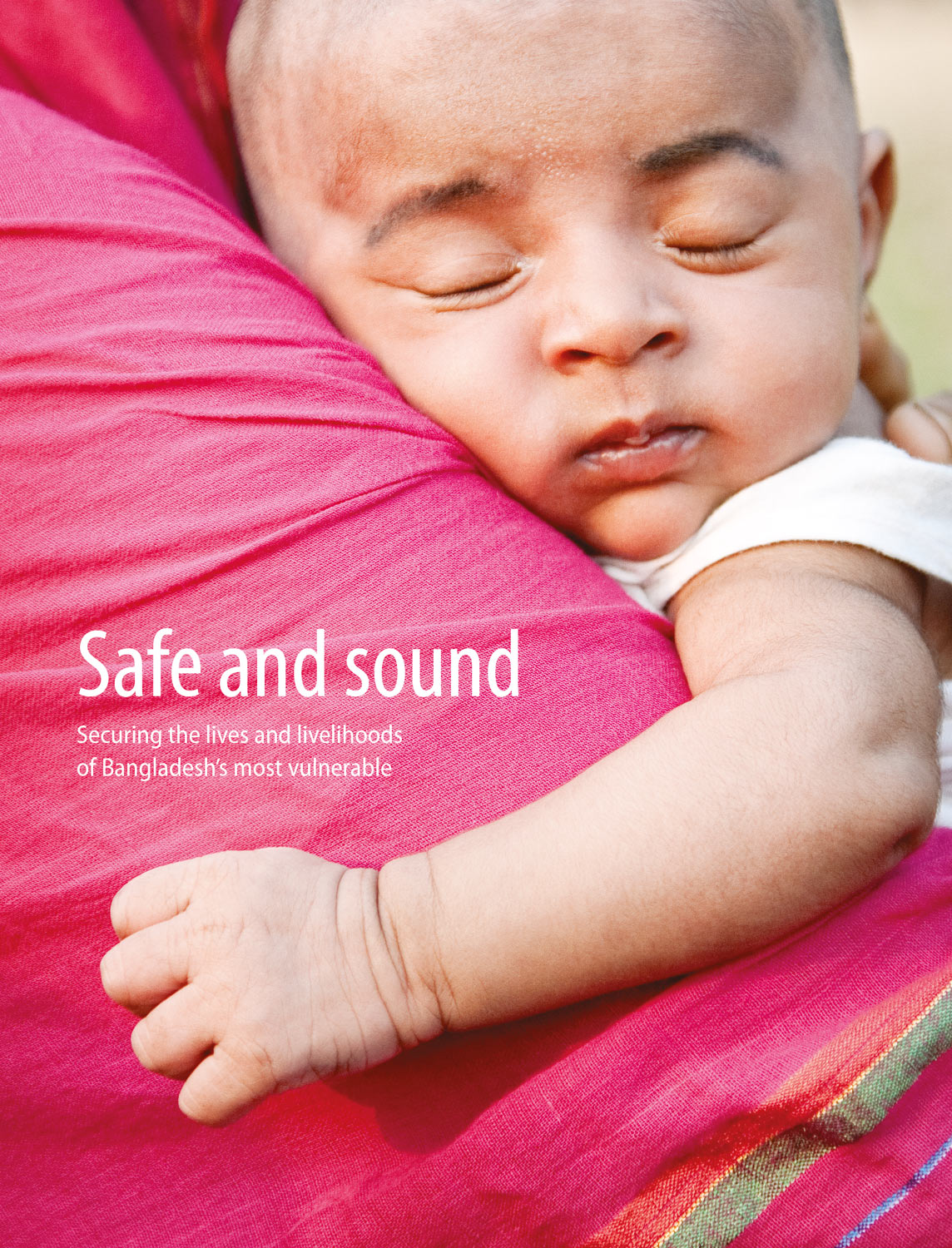 Safe and Sound: Securing the Lives and Livelihoods of Bangladesh's Most Vulnerable