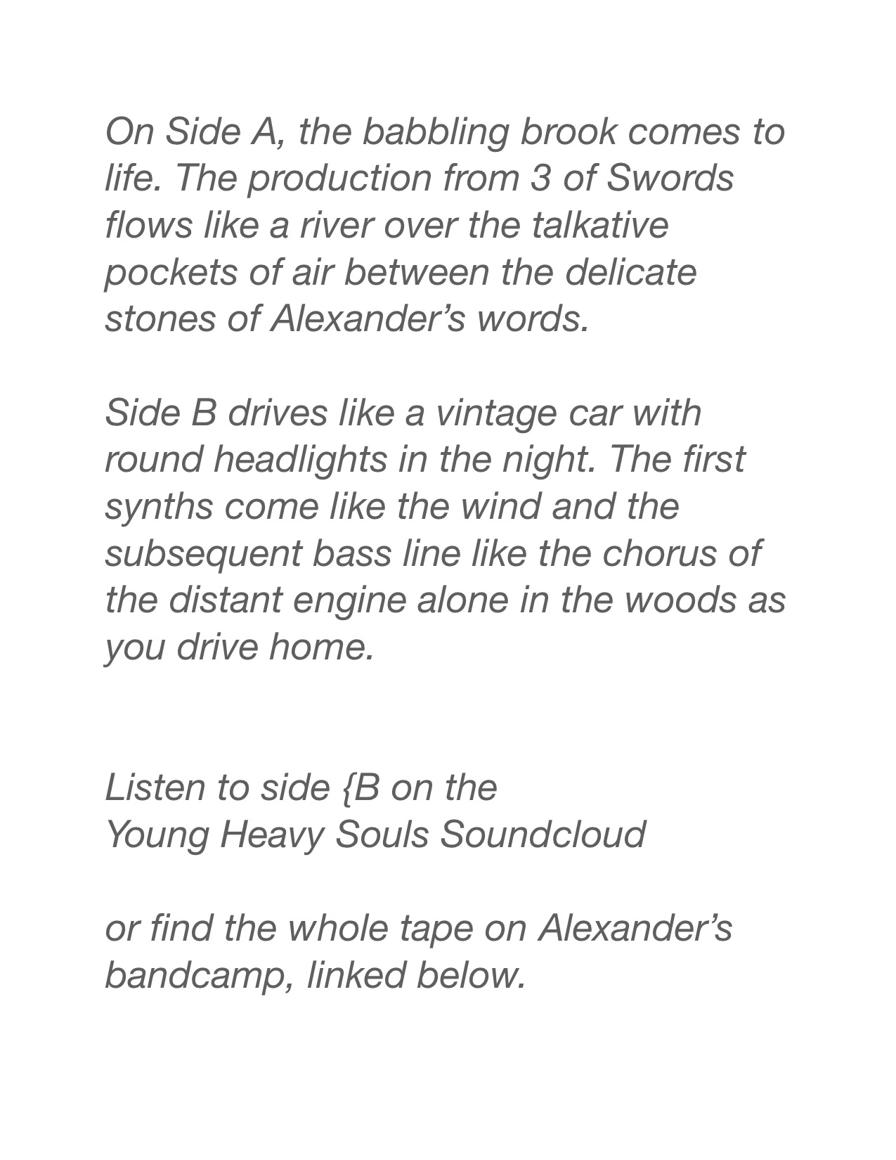 axelwalsh.bandcamp.com  https://soundcloud.com/young-heavy-souls/alex-walsh-un-reve-premonitoire
