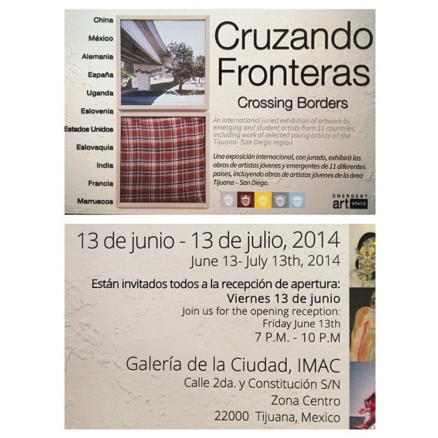 If you want an international art experience come to Tijuana and checkout a show I'm in.