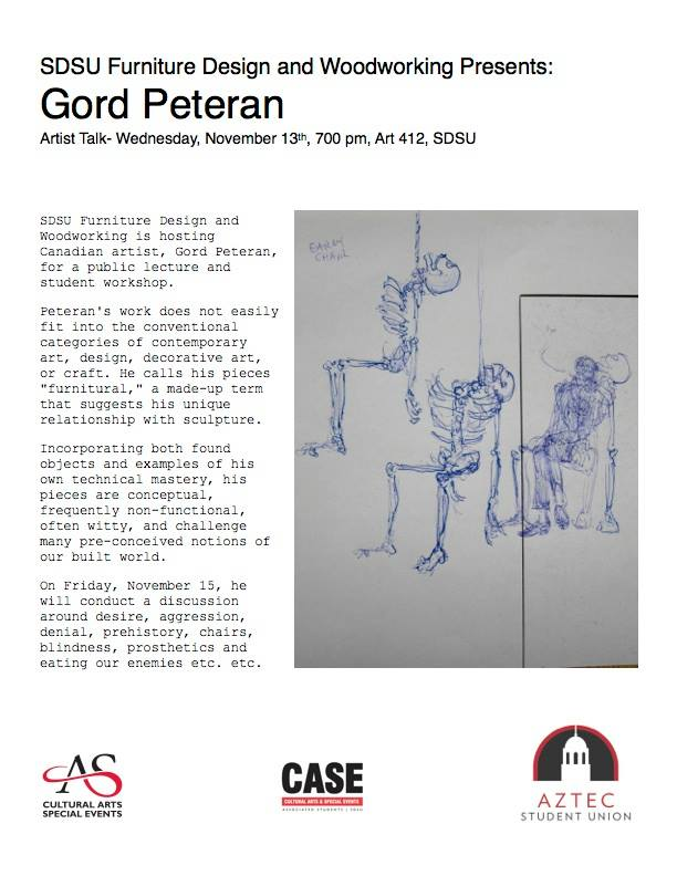 I'm really excited that Gord Peteran will be visiting SDSU. He'll give a lecture, student workshop, and sit in on an in progress grad critique. Maybe I can get him to sign my catalog from his show Furniture Meets it's Maker.