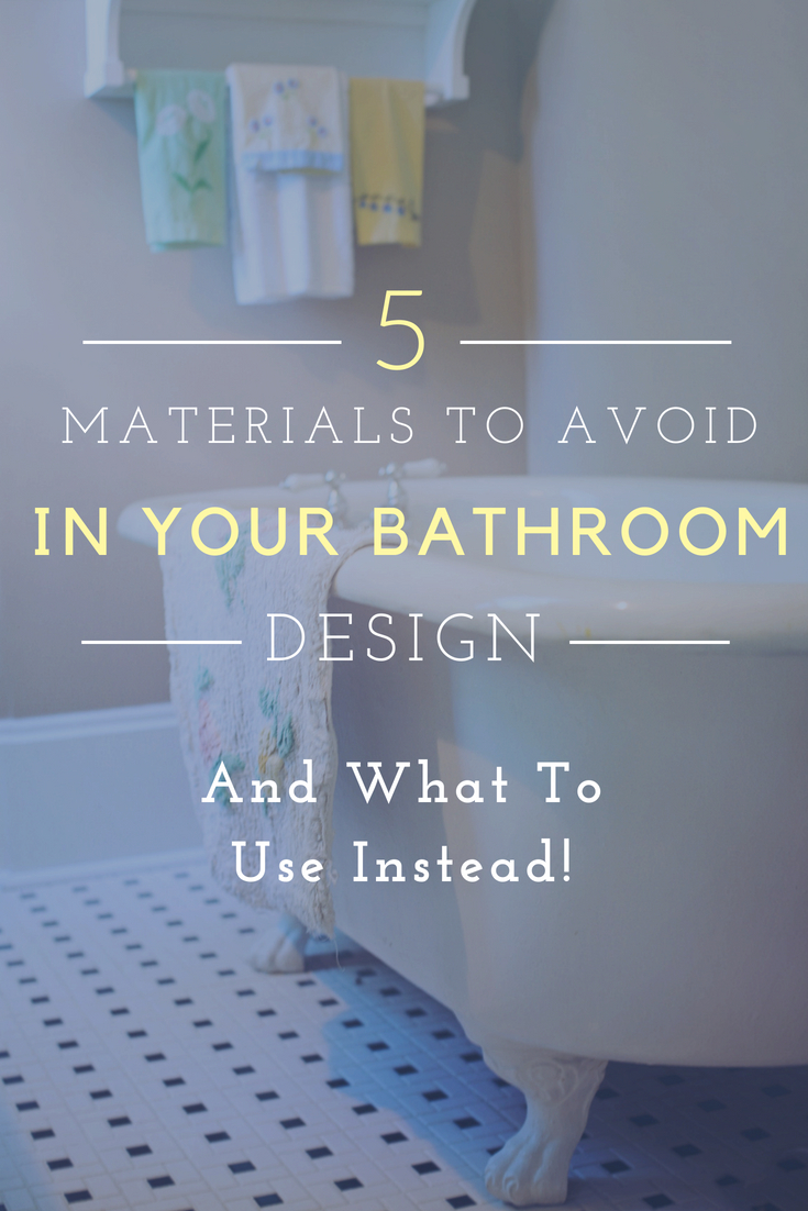 common bathroom remodeling mistakes - 5 Materials to Avoid in Your Bathroom Design (and What to Use Instead)