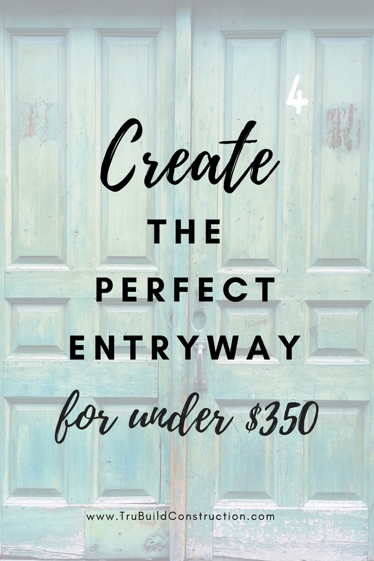 Learn how to create the perfect entryway for under $350!