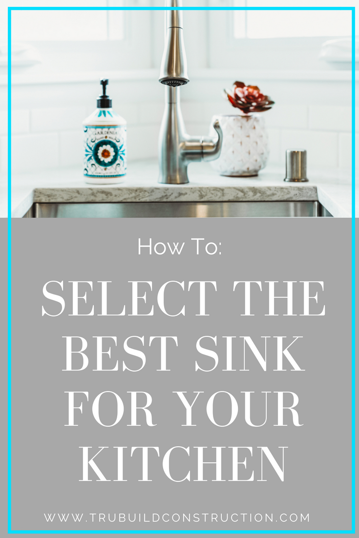 Selecting the best sink for you kitchen: the difference between undermount, drop in, dual mount, and apron front sinks