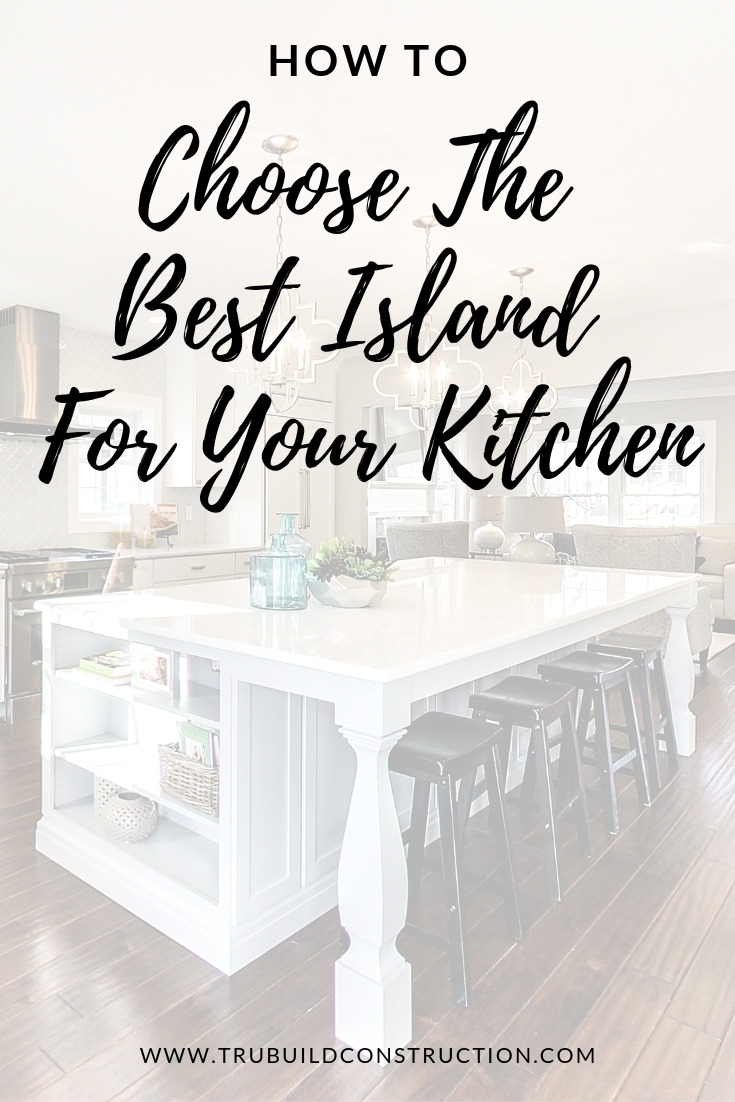 How To Choose The Best Island For Your Kitchen