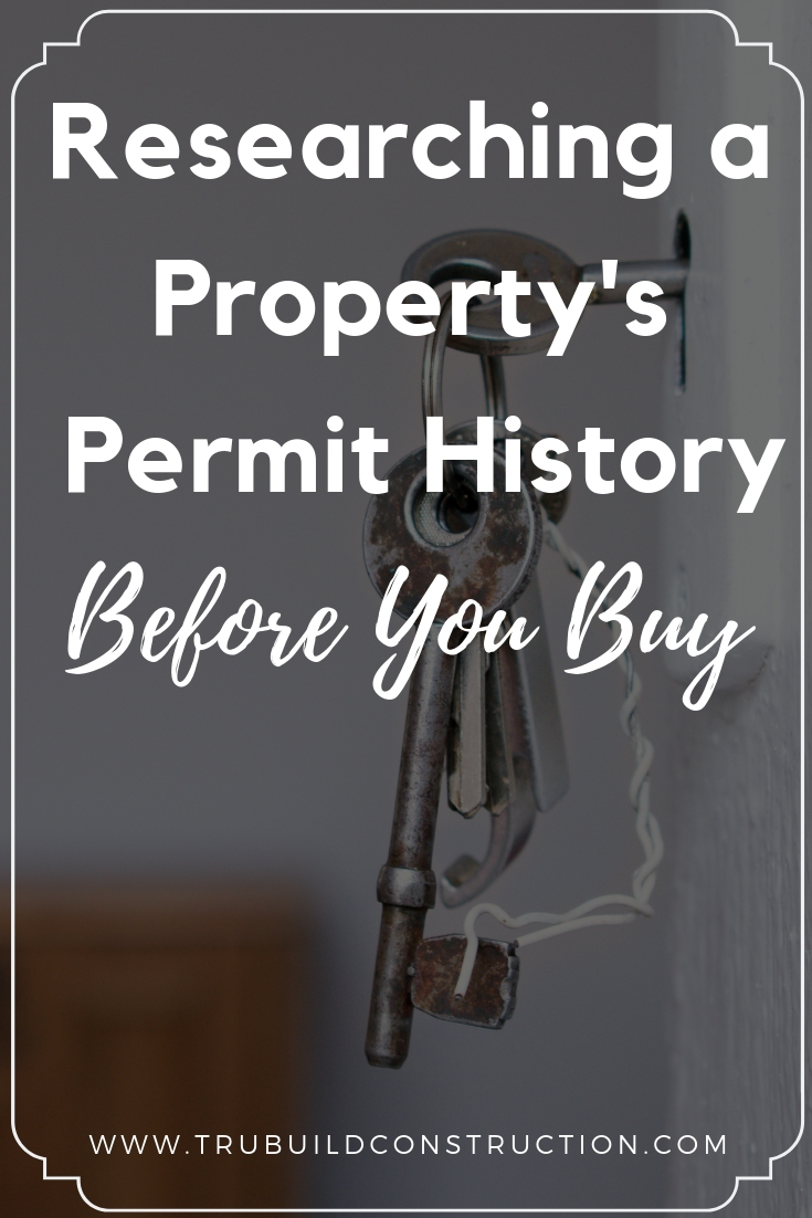 Researching a Property's Permit History Before You Buy