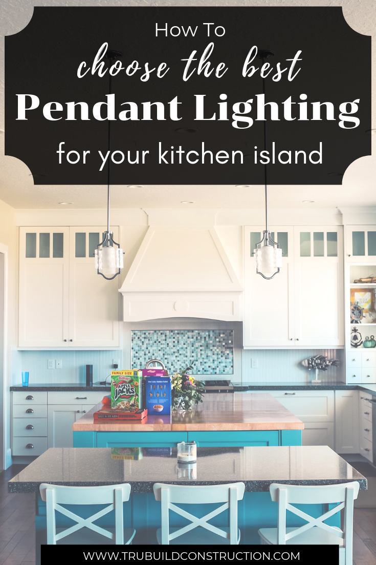 How To Choose The Best Pendant Lighting For Over Your Kitchen Island