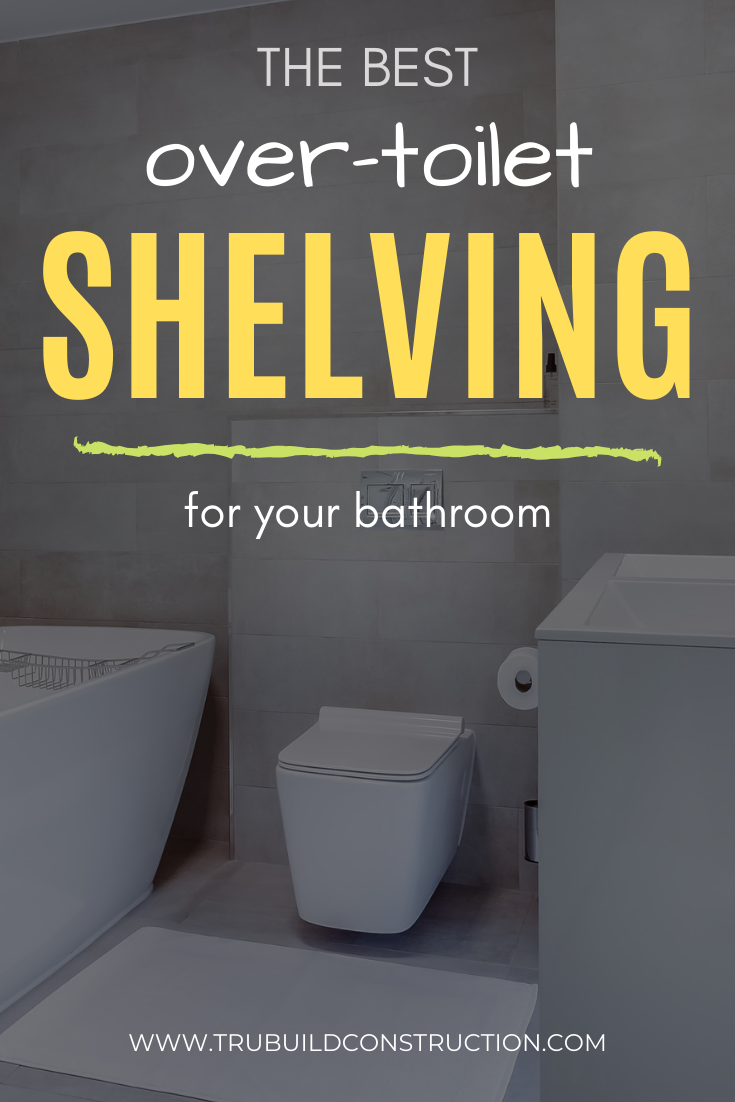 The Best Unique Over-Toilet Shelving Solutions For Your Bathroom