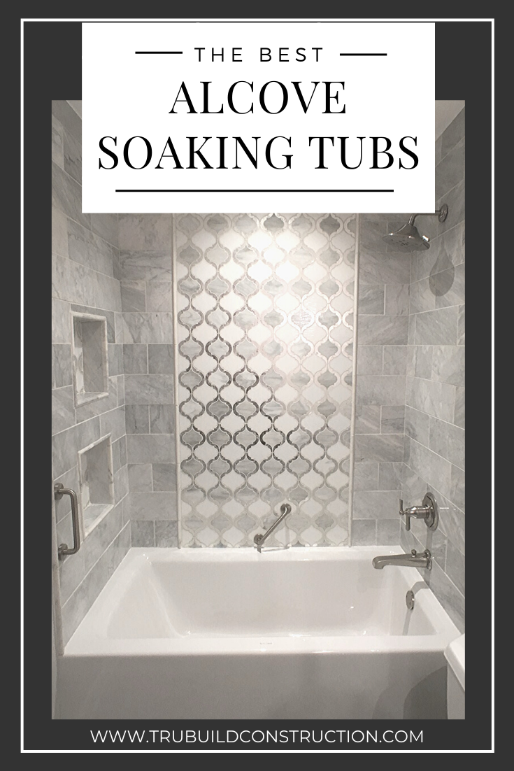 The Best Alcove Soaking Tubs For Your Bathroom