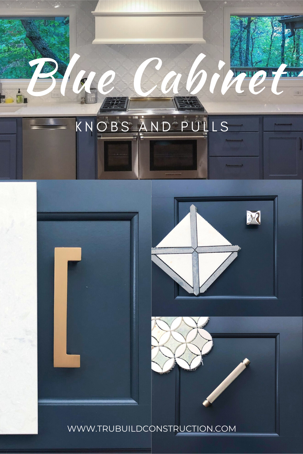 Blue Kitchen Cabinet Knobs The Best Knobs And Pulls For Your Blue Cabinets — TruBuild