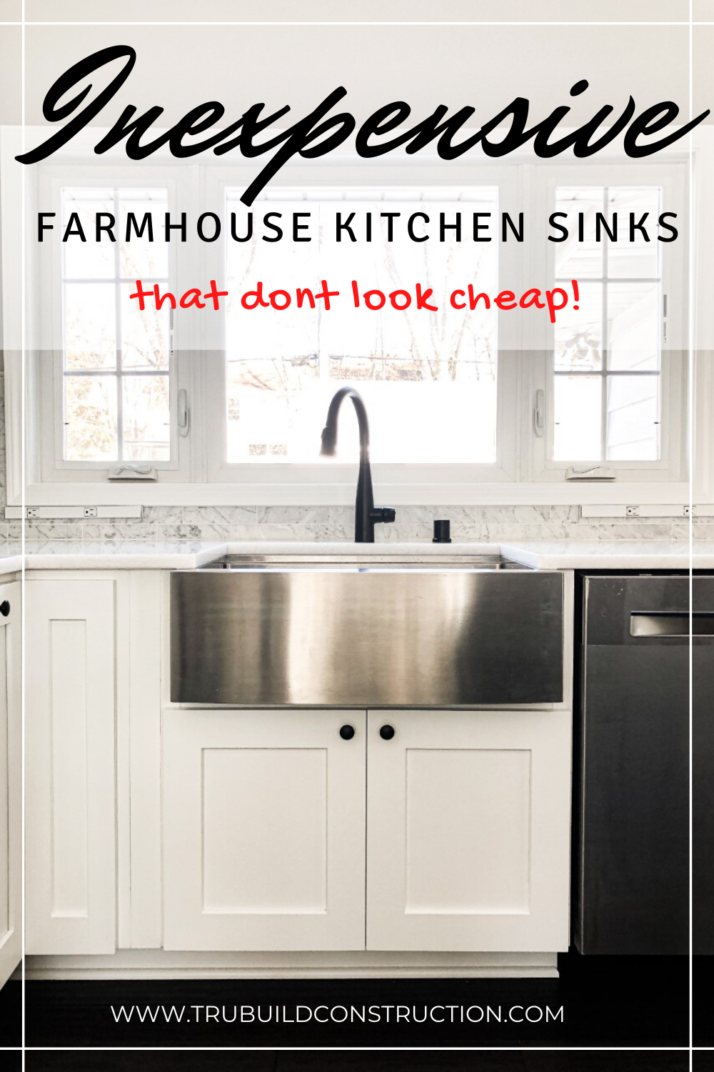 The Best Inexpensive Farmhouse Kitchen Sinks That Don T Look Cheap Trubuild Construction