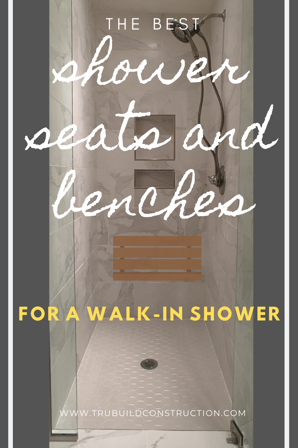 The Best Shower Seats And Benches For Walk In Showers — TruBuild
