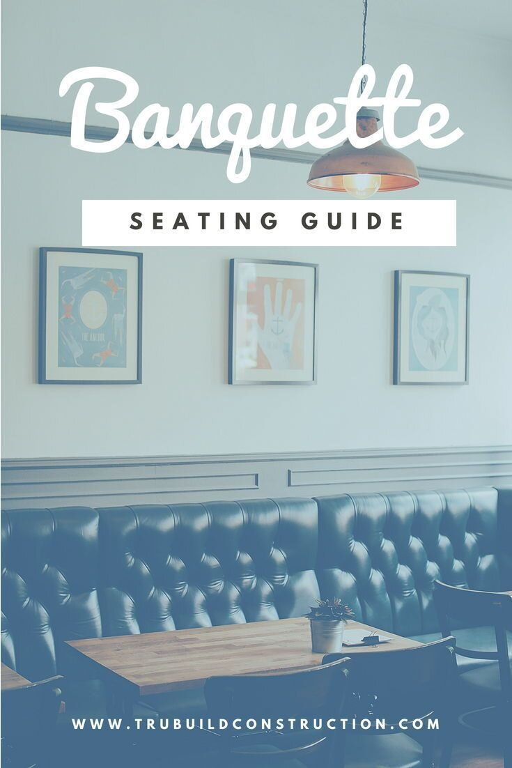 Pros And Cons Of Banquette Seating Trubuild Construction