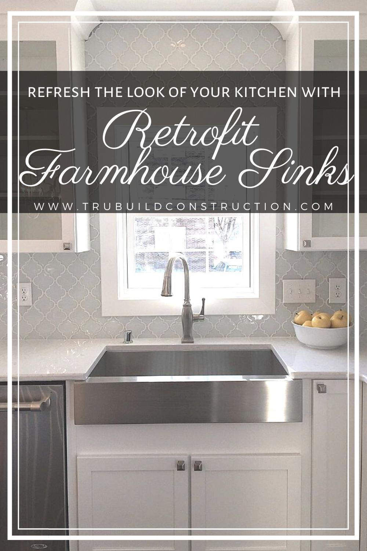 The Best Retrofit Farmhouse Sinks For Your Kitchen Trubuild Construction