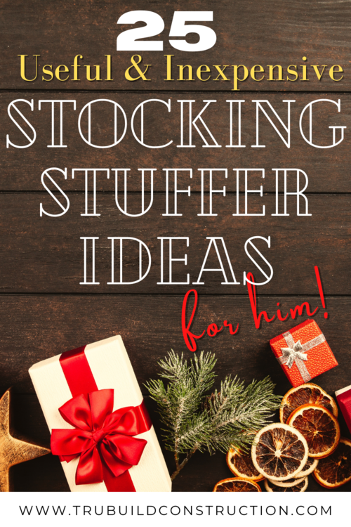 25 Of The Best Useful And Inexpensive Stocking Stuffer Ideas For Men Trubuild Construction
