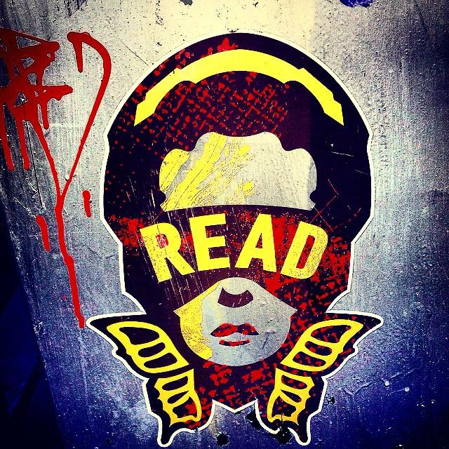 Imma read imma Read Imma Read.  Word to Zebra Katz.  #brooklyn #streetart #ouchere