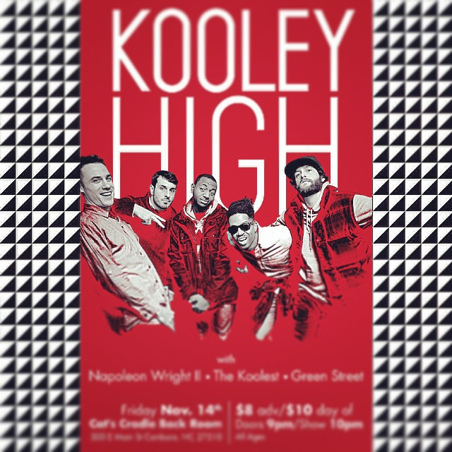 Kooley High Show at cats cradle in Chapel Hill on Nov 14th!!   (Wolfpack Flyer) with @napwright, the Koolest, and Green Street. Art by @lukeflynt   #kooleyhigh #flyer #chapelhill #catscradle #ncsu #hiphop
