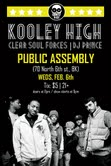 ayekayforty7 :     @kooleyhigh @clearsoulforces @princethedj @ #PubAssembly on 2.6. fxckn awesome. thanks for the bday gift guys.