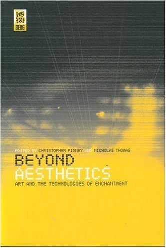Beyond Aesthetics: Art and the Technologies of Enchantment
