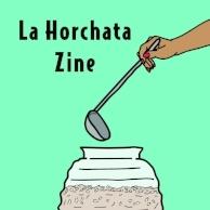 LA HORCHATA ZINE