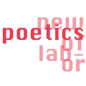 NEW POETICS OF LABOR