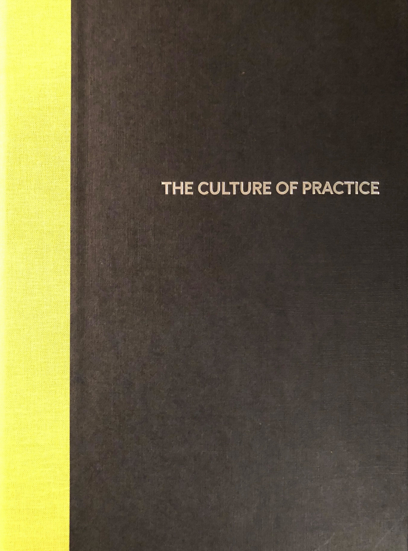 The Culture of Practice