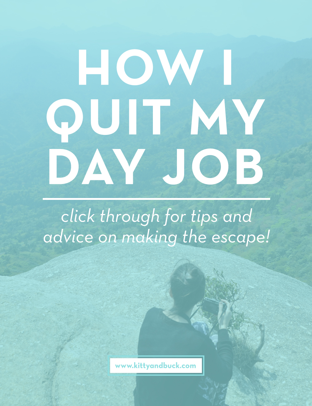 How I Quit My Day Job: The Great Escape | Click through to read the post about taking the leap from 9-5 into freelance and entrepreneurism, and the step-by-step plans to make it happen for you! | by Kitty & Buck