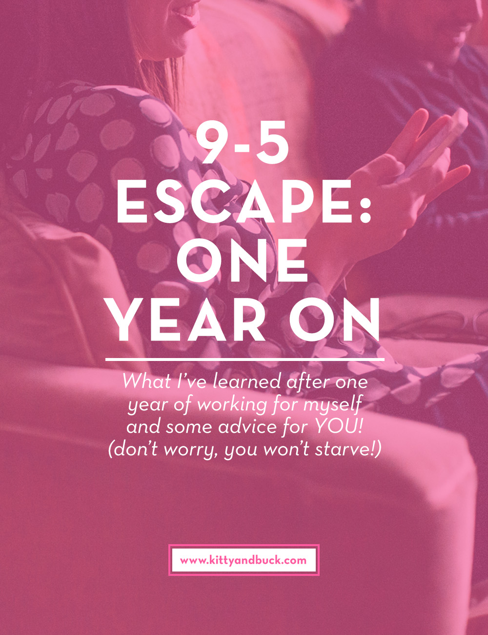 One year after making the leap from full-time 9-5 work, Shell reflects on lessons learned, mistakes made and some encouragement for those who are self-employed, or thinking about making the escape! Click through to read what NOT to do, and a few extra tips on making the most out of your newfound freedom | by Kitty & Buck