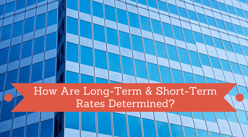 Commercial Real Estate Long-Term & Short-Term Rates