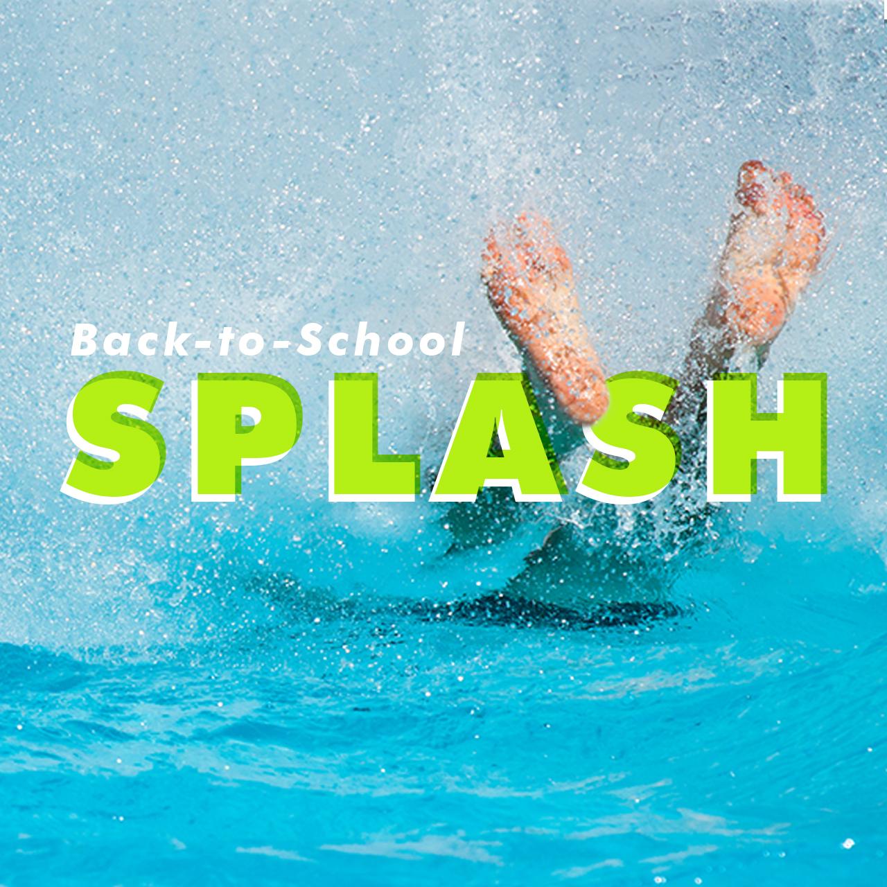 back to school splash square.jpg