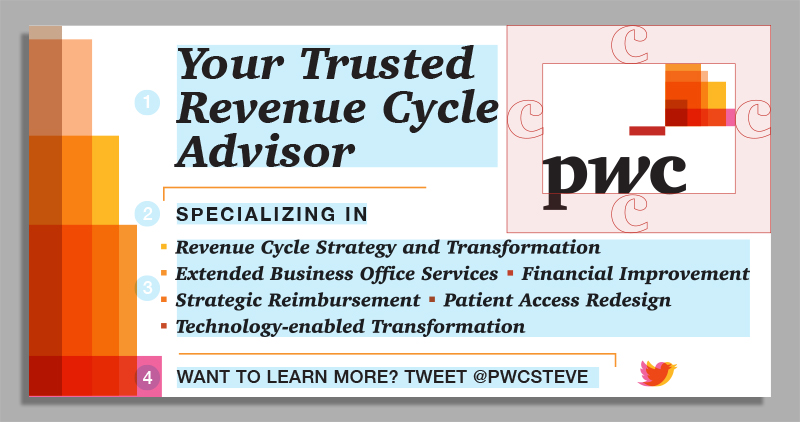 This banner utilizes the best possible contrast for readability (black on white). The copy is stacked to eliminate any confusion of hierarchy. Type styles were chosen to first reflect the brands conversational/personable aesthetic. But also varied to create visual interest and create breaks in content, something further strengthened by use of the PWC line break (orange line).  The list was given bullets in this version to once again eliminate any possible confusion. The bullets are squares in the PWC colors. The Twitter line is now on white back ground to ensure readablity and to not draw attention from main content. The Twitter bird mimics the colors and transparency of the PWC symbol to relate back to the brand and create some playfulness in a business related banner.  The Logo itself satisfies the required amount of clear space defined in the Guidelines.