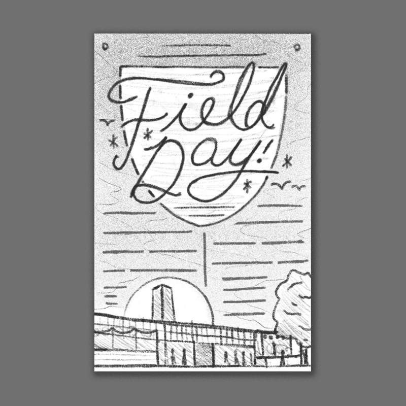 Field Day brings to mind memories of being a kid playing outside at school - so I thought that making the type somewhat academic / prep school / athletic inspired could work well with the theme. At the bottom the sun is setting over the building with a nice moody sky and clouds behind it. The rest of the info would go somewhere between these two elements - its tough to organize type like that in a pencil sketch but we could work everything in there nicely I think. This option would feel more sophisticated but still fun.