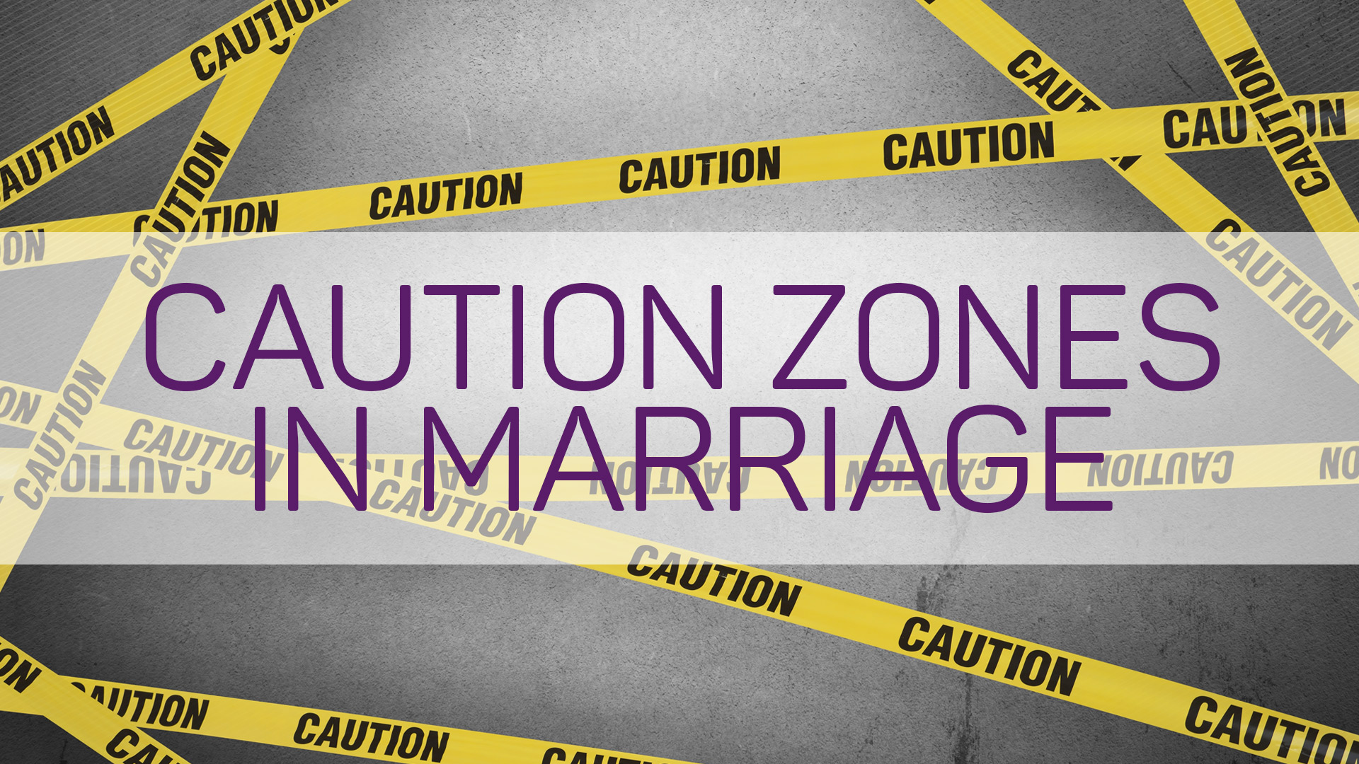 Caution-Zones-in-Marriage.jpg