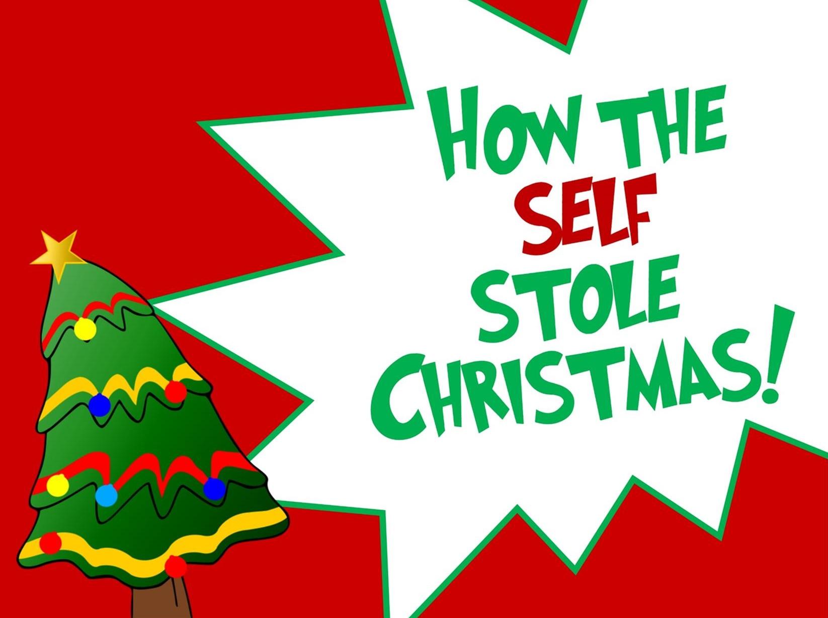 December 4, 2016 ~ How the Self Stole Christmas (Philippians 2:1-11) ~ Pastor Jason Pilchard