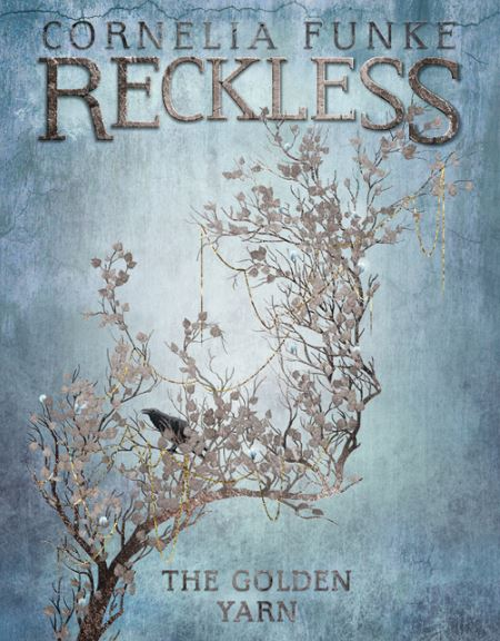Reckless: The Golden Yarn