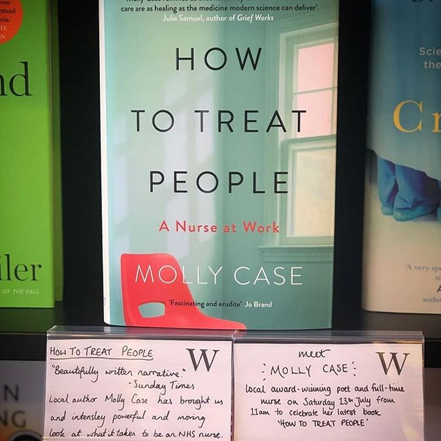 #Repost @waterstonesorpington • • • • • • We've got quite a few author events coming up this summer, starting off with the awesome @mollycasespeaks 📚 Molly is going to be signing in our bookshop on Saturday 13th July from 11am to celebrate her new book 'How to Treat People', an honest and beautifully written insight to working as a nurse in the nhs. #howtotreatpeople #mollycase #nhs #nhsnurse #booksigning #bookevent #waterstonesorpington #bookstagram