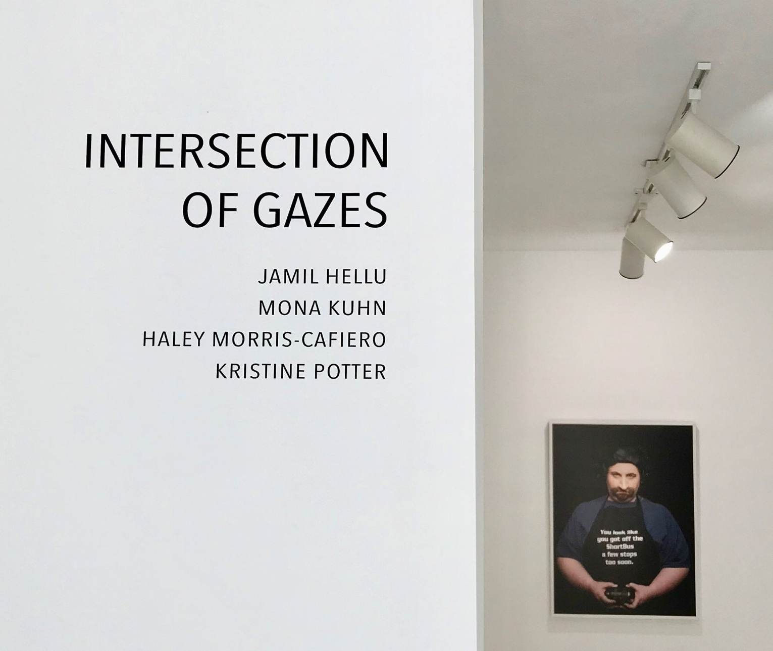INTERSECTION OF GAZES  Jamil Hellu, Mona Kuhn, Haley Morris-Cafiero, Kristine Potter September 5 - October 27, 2018  PRESS RELEASE  | EXHIBITION VIEWS