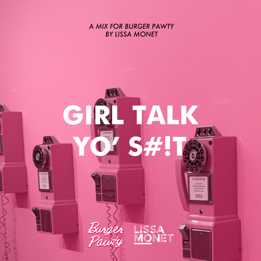 MX - 07 - GIRL TALK YO SHIT.jpg
