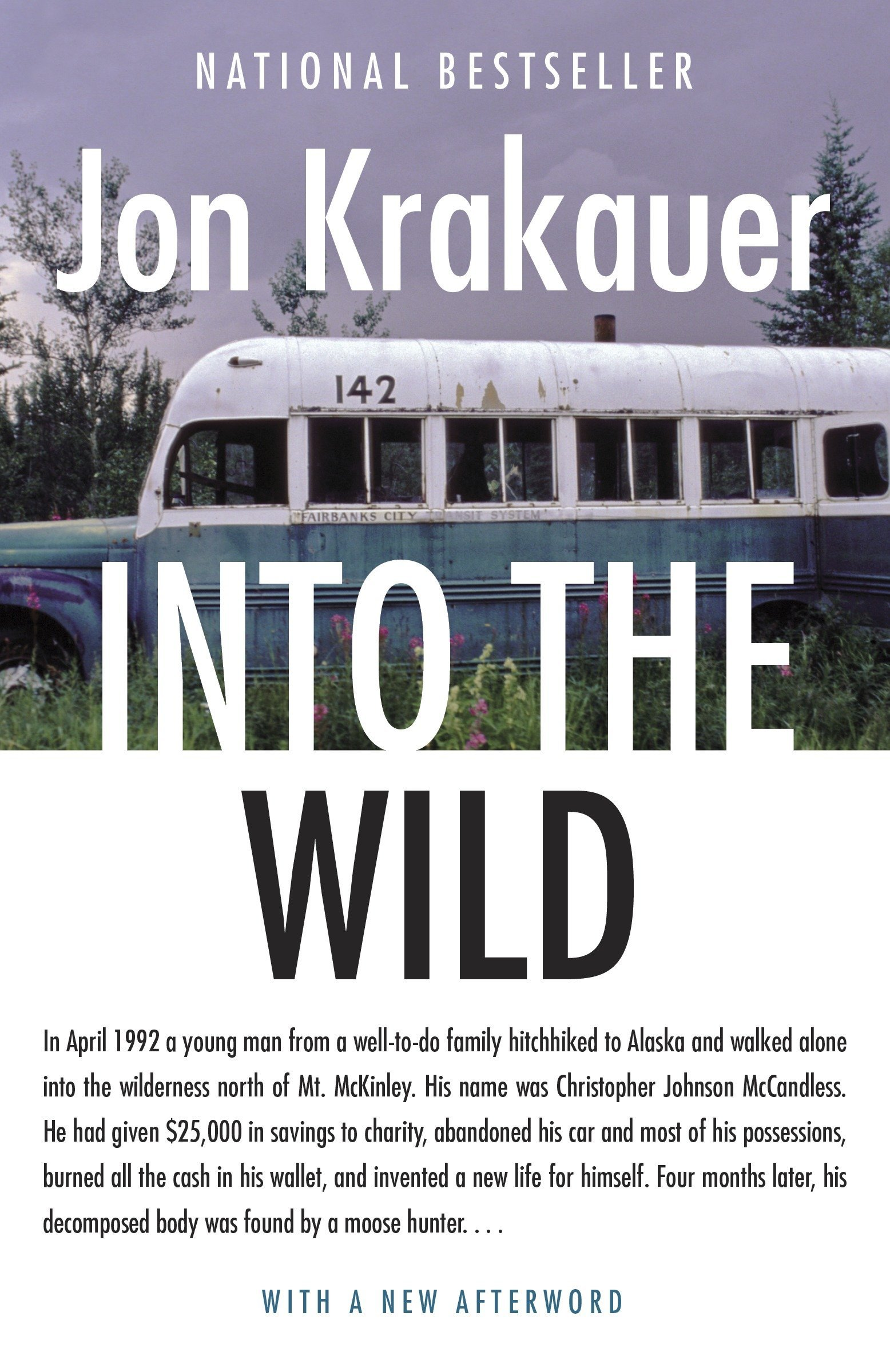 Jon Krakauer  | Into the Wild |  $12.00